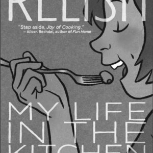 """One of the many graphic novels you can """"relish""""."""